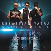 Alguien Robo (feat. Wisin & Nacho)