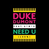 Need U (100%) [Remixes] [feat. A*M*E] - EP