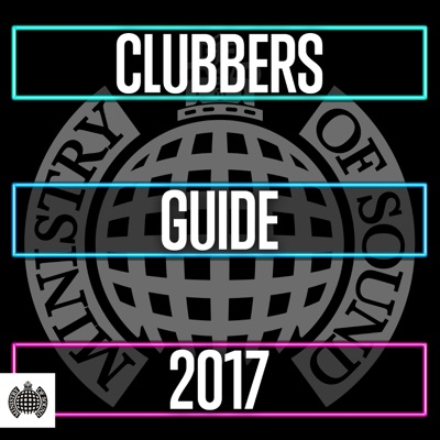 Various Artists - Clubbers Guide 2017 - Ministry of Sound