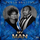 Tamar Braxton - My Man  artwork