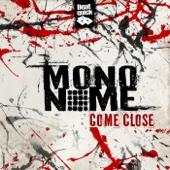 Mononome - Come Close artwork