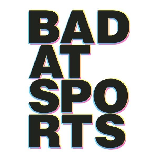 Bad at Sports