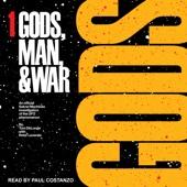 Gods: Sekret Machines: Gods, Man & War Series, Book 1 (Unabridged) - Tom DeLonge & Peter Levenda Cover Art