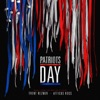 Patriots Day Music from the Motion Picture