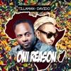 Oni Reason (feat. Davido) - Single, Tillaman