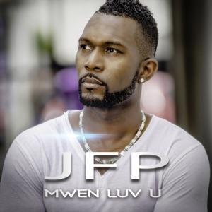 JFP - MWEN LUV U