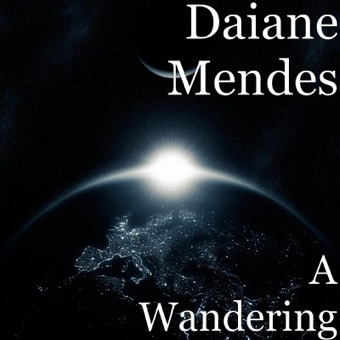 A Wandering – Daiane Mendes