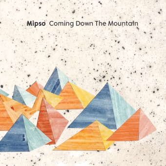 Coming Down the Mountain – Mipso