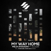 My Way Home - Melih Aydogan & Elodia