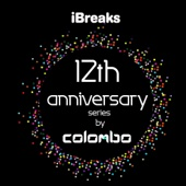 iBreaks 12 Anniversary by Colombo
