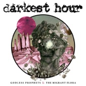 Darkest Hour - Godless Prophets and the Migrant Flora artwork