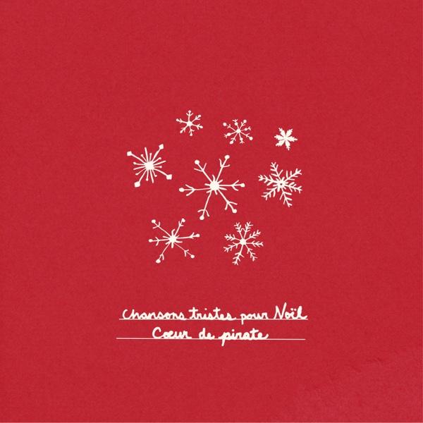 Chansons tristes pour Noël - Single | Cœur de pirate