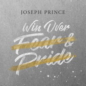 Win over Fear and Pride