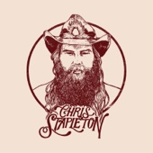 Last Thing I Needed, First Thing This Morning - Chris Stapleton