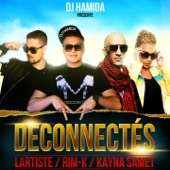 Déconnectés (feat. Kayna Samet, Rimk & Lartiste) - Single