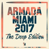 Armada Miami 2017 (The Deep Edition)