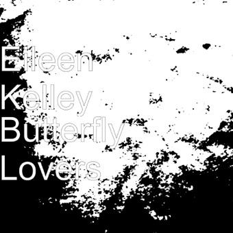 Butterfly Lovers – Eileen Kelley