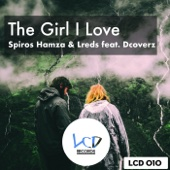 The Girl I Love (feat. Dcoverz)