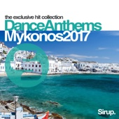 Sirup Dance Anthems Mykonos 2017