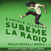 SÚBEME LA RADIO (Paolo Ortelli Remix) [feat. Descemer Bueno & Zion & Lennox] - Single