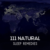 111 Natural Sleep Remedies – Hypnosis for Deep Slumber, Bedtime Rituals, Inner Peace and Mental Health, Dreaming, Serenity Music Relaxation