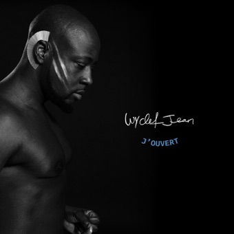 J'ouvert (Deluxe Edition) – Wyclef Jean