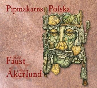 Pipmakarns Polska – Alban Faust
