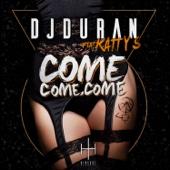 Come, Come, Come (Radio Edit) [feat. Katty S.]