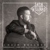 Chain Breaker - Zach Williams