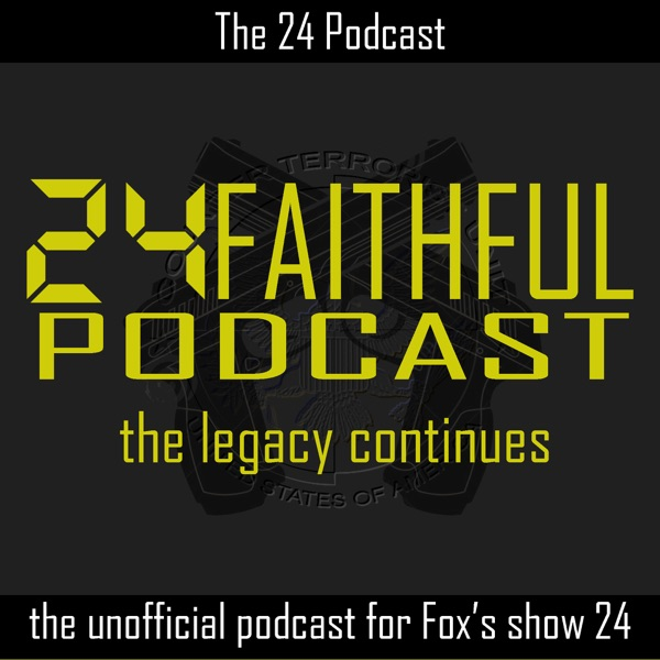 24 Faithful Podcast: in partnership with the TVShow Time app