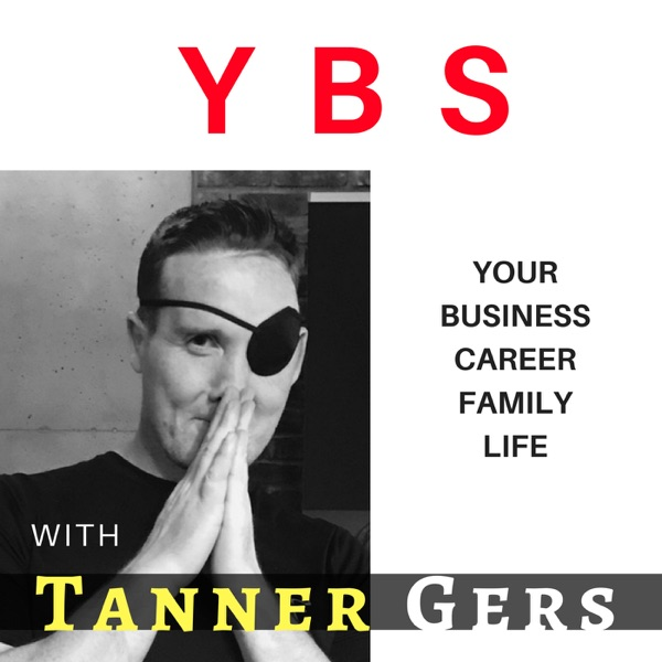 YBS Your Blind Spot with Tanner Gers | Stop BSing yourself and your life!
