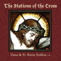 The Stations of the Cross (feat  Fr  Kevin Sca - Dana MP3