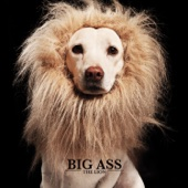 Big Ass - The Lion  arte