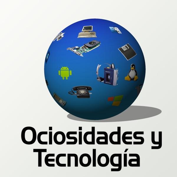 Ociosidades y tecnología