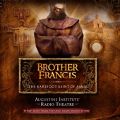 Augustine Institute, Tim Gray & Paul McCusker - Brother Francis: The Barefoot Saint of Assisi  artwork