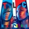 Haters - Single, TLC