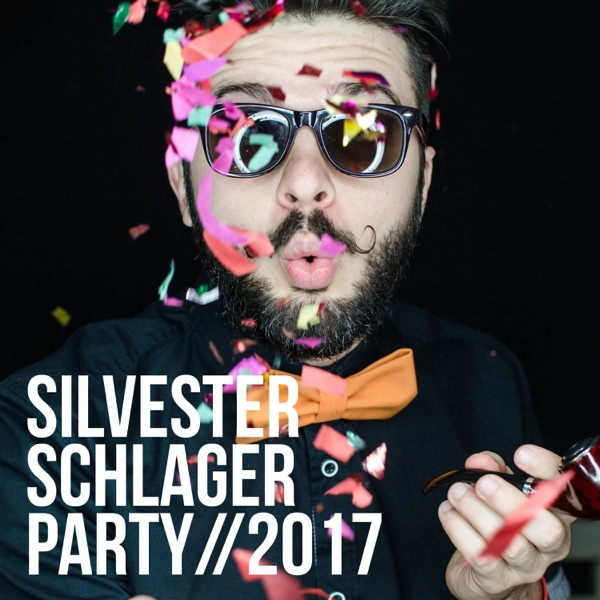 Silvester Schlager Party 2017 | Various Artists