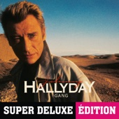 Gang (Super deluxe édition) - Johnny Hallyday