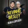 Olha a Explosão (feat. Wesley Safadão) - Single, Mc Kevinho