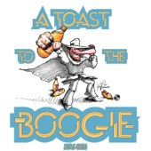 A Toast to the Boogie