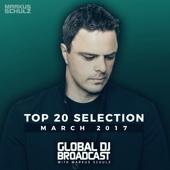 Global Dj Broadcast - Top 20 March 2017