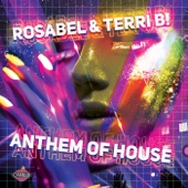 Rosabel & Terri B - Anthem of House (Rosabel Club Mix) artwork