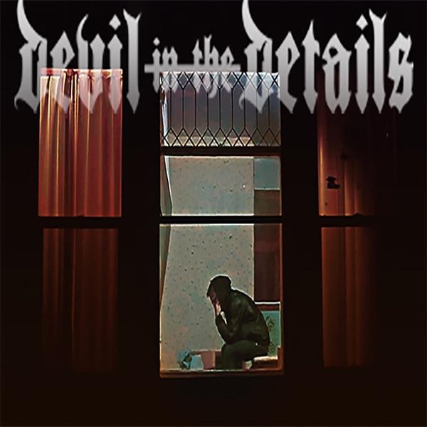 Devil in the Details - Chapter II (Single) (2017)
