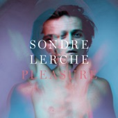 Pleasure, Sondre Lerche
