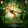 Vanamagan (Original Motion Picture Soundtrack) - EP
