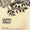 Suno Bhai