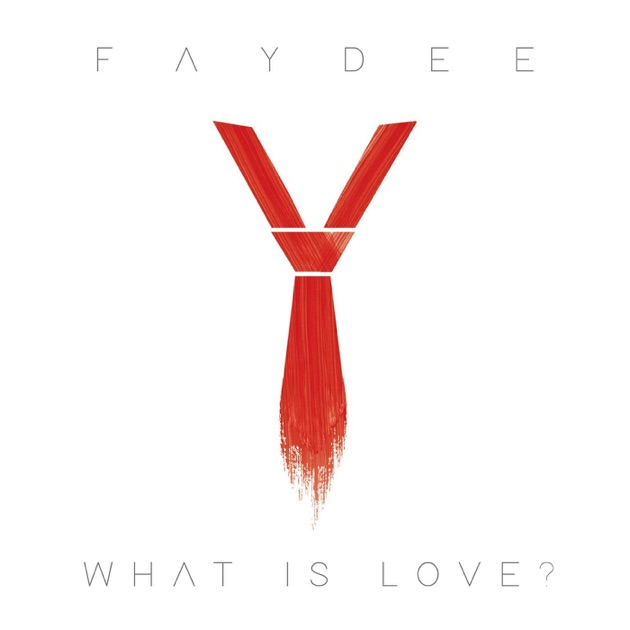 What Is Love? - Single by Faydee on Apple Music