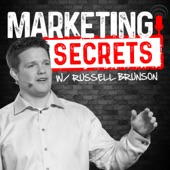 Marketing Secrets Podcast with Russell Brunson