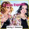 E Viva España - Single, Nicky & Simone