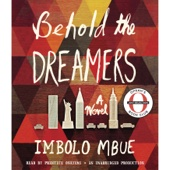 Behold the Dreamers (Oprah's Book Club): A Novel (Unabridged) - Imbolo Mbue Cover Art